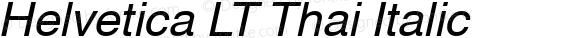 Helvetica LT Thai Italic Version 1.00