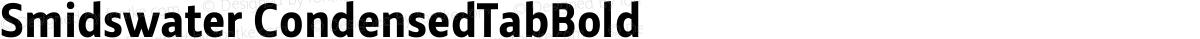 Smidswater CondensedTabBold