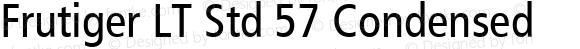 Frutiger LT Std 57 Condensed