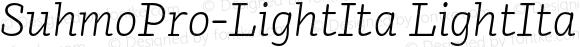 SuhmoPro-LightIta LightIta Version 0.000000