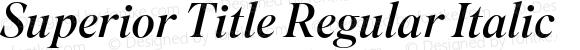 Superior Title Regular Italic
