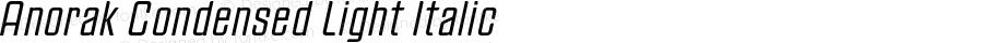 Anorak Condensed Light Italic Version 1.000;PS 1.10;hotconv 1.0.38