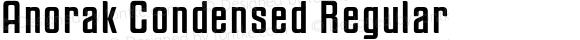 Anorak Condensed Regular Version 1.000;PS 1.10;hotconv 1.0.38