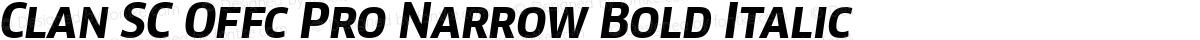 Clan SC Offc Pro Narrow Bold Italic