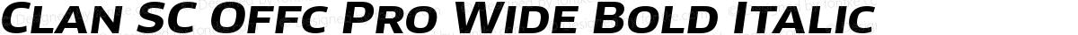 Clan SC Offc Pro Wide Bold Italic