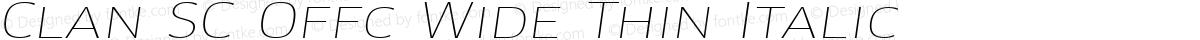 Clan SC Offc Wide Thin Italic
