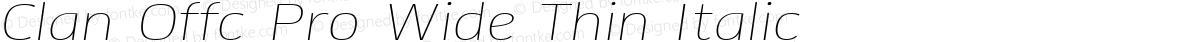 Clan Offc Pro Wide Thin Italic