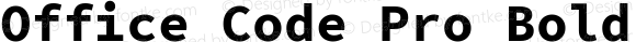 Office Code Pro Bold Version 1.004