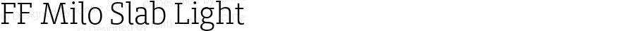 FF Milo Slab Light Version 7.504; 2014; Build 1020