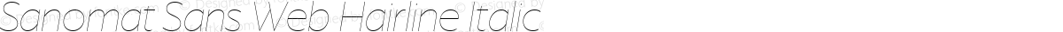 Sanomat Sans Web Hairline Italic