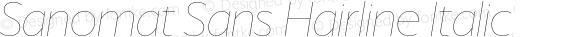 Sanomat Sans Hairline Italic