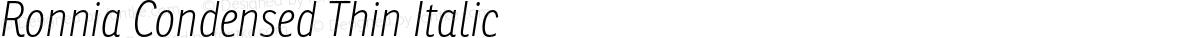 Ronnia Condensed Thin Italic