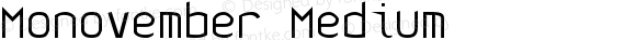 Monovember Medium
