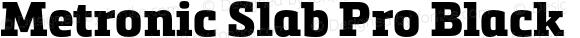 Metronic Slab Pro Black