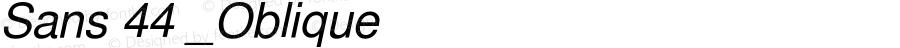 Sans 44 _Oblique Version $Revision: 2261 $