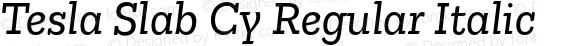 Tesla Slab Cy Regular Italic