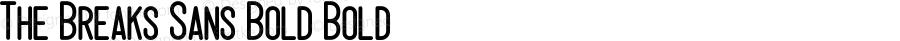 The Breaks Sans Bold Bold Version 1.000;PS 001.001;hotconv 1.0.56