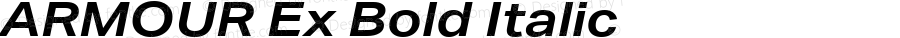 ARMOUR Ex Bold Italic Version 1.000