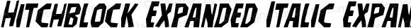 Hitchblock Expanded Italic Expanded Italic