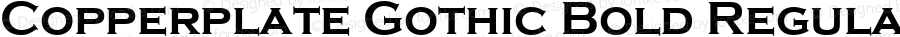 Copperplate Gothic Bold Regular Version 1.50