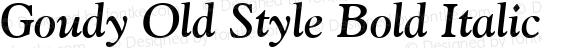 Goudy Old Style Bold Italic