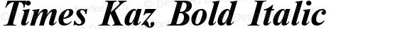 Times Kaz Bold Italic