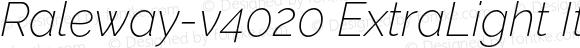 Raleway-v4020 ExtraLight Italic