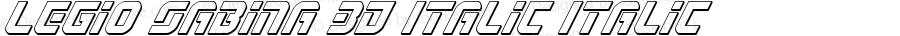 Legio Sabina 3D Italic Italic Version 1.0; 2016