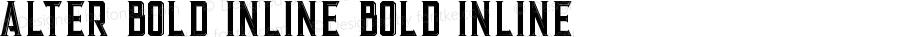 Alter Bold Inline Bold Inline Version 1.000