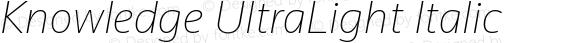 Knowledge UltraLight Italic