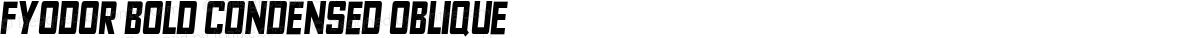 Fyodor Bold Condensed Oblique
