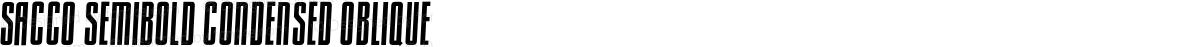 Sacco SemiBold Condensed Oblique