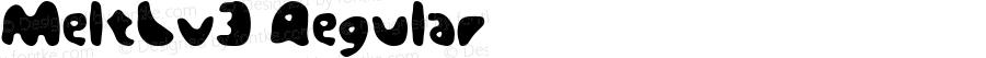 MeltLv3 Regular Macromedia Fontographer 4.1J 07.7.16