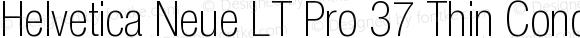 Helvetica Neue LT Pro 37 Thin Condensed