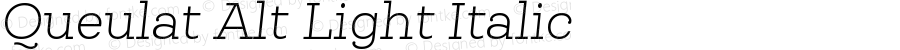 Queulat Alt Light Italic Version 1.000;PS 001.000;hotconv 1.0.88;makeotf.lib2.5.64775