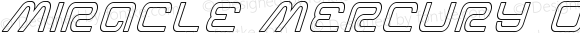 Miracle Mercury Outline Italic Outline Italic