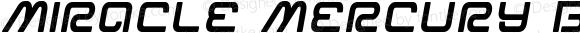 Miracle Mercury Bold Semi-Italic Bold Semi-Italic