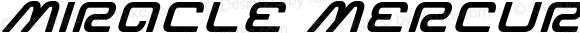 Miracle Mercury Bold Expanded Italic Bold Expanded Italic