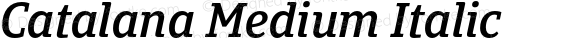 Catalana Medium Italic