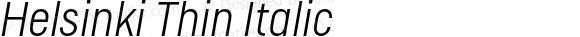 Helsinki Thin Italic