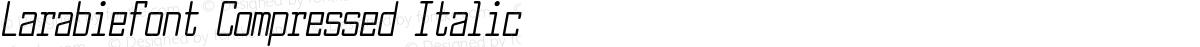 Larabiefont Compressed Italic
