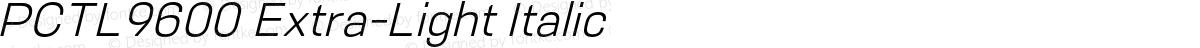 PCTL9600 Extra-Light Italic