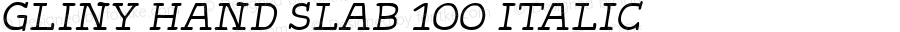 Gliny Hand Slab 100 Italic Version 1.000