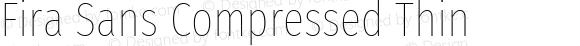 Fira Sans Compressed Thin