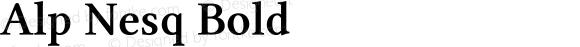 Alp Nesq Bold Version 4.20 April 4, 2011