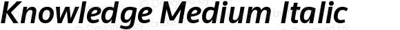 Knowledge Medium Italic