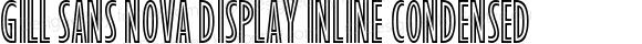 Gill Sans Nova Display Inline Condensed