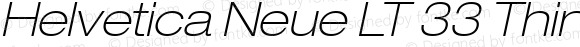 Helvetica Neue LT 33 Thin Extended Oblique