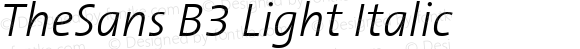 TheSans B3 Light Italic Version 001.000