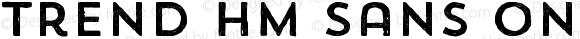 Trend HM Sans One Version 1.001